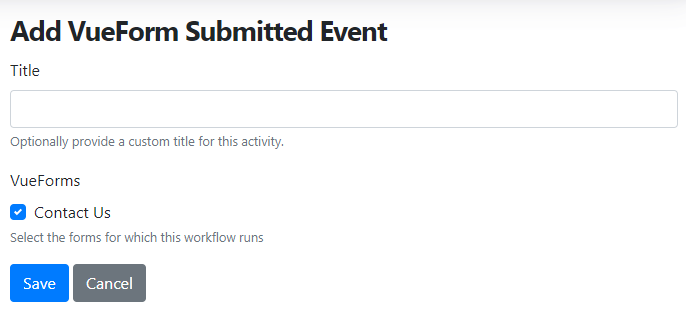 Add VueForm Submitted event to a workflow type